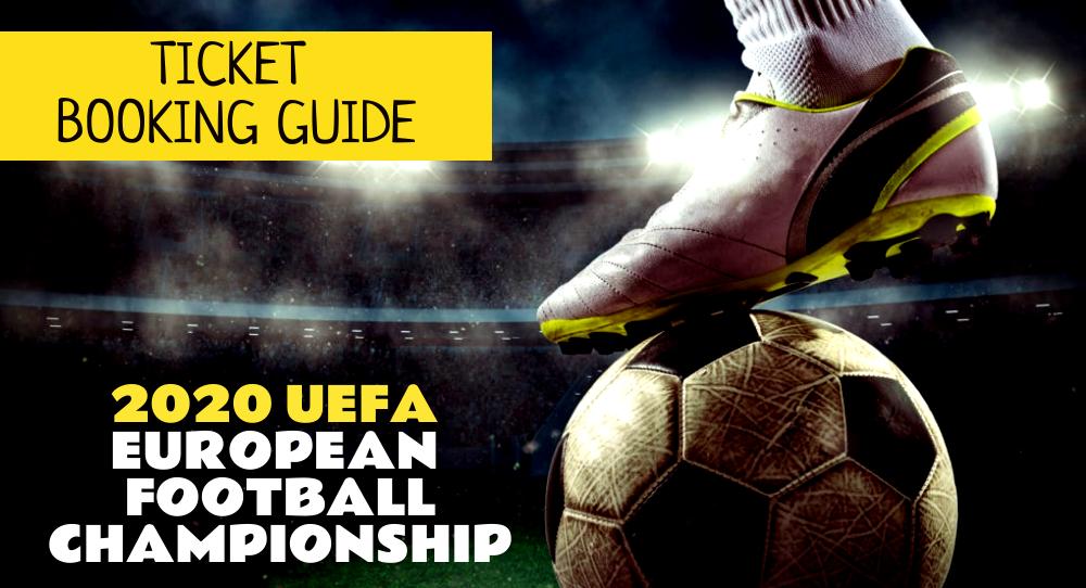 UEFA Euro 2020 Ticket Booking