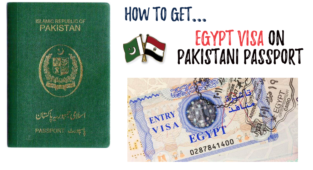 Egypt Visa on Pakistani Passport